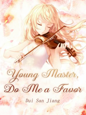 cover image of Young Master, Do Me a Favor