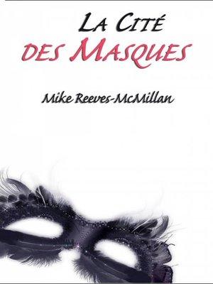 cover image of La Cité des Masques