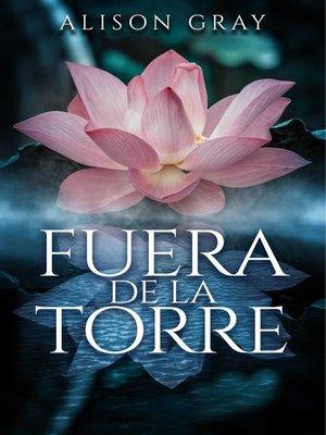 cover image of Fuera de la Torre
