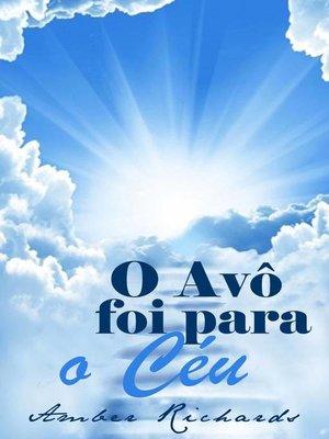 cover image of O Avô Foi Para O Céu