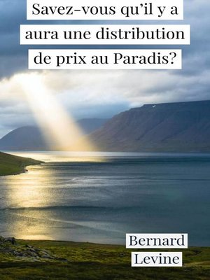 cover image of Savez-vous qu'il y a aura une distribution de prix au Paradis?