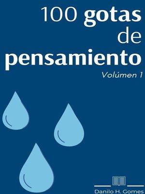cover image of 100 gotas de pensamiento