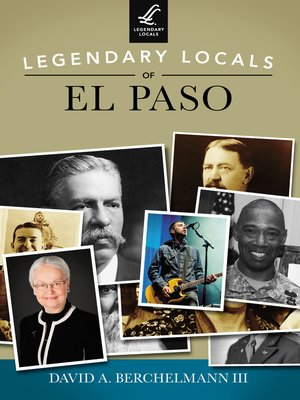 cover image of Legendary Locals of El Paso