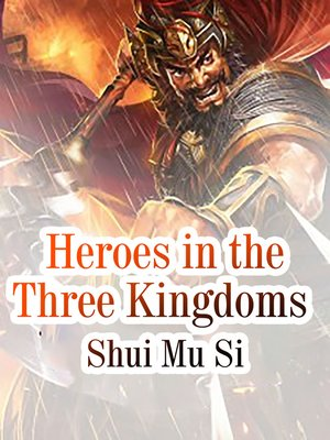 cover image of Heroes in the Three Kingdoms