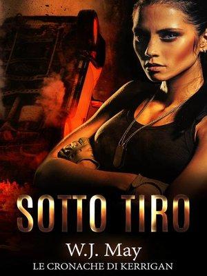 cover image of Le Cronache di Kerrigan--Sotto Tiro