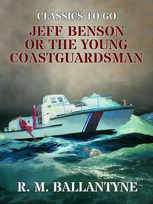 cover image of Jeff Benson or the Young Coastguardsman