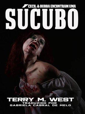 cover image of Cecil & Bubba Encontram Uma Sucubo