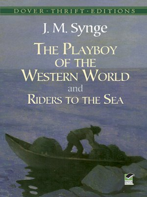 cover image of The Playboy of the Western World and Riders to the Sea