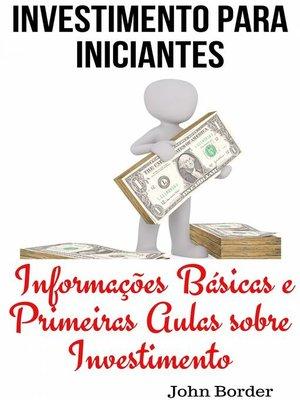 cover image of Investimento Para Iniciantes