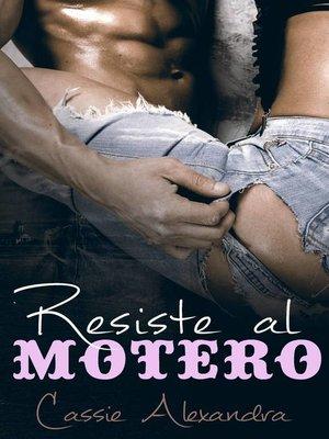 cover image of Resiste al motero