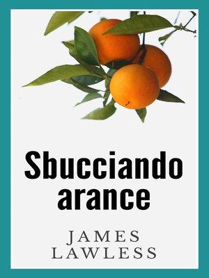 cover image of Sbucciando Arance