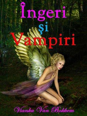 cover image of Îngeri si Vampiri
