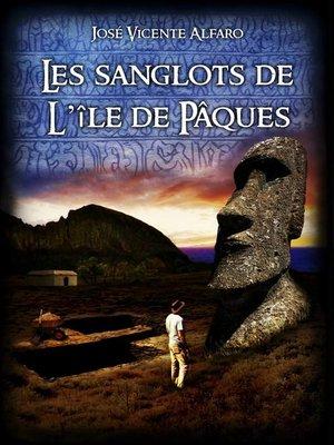 cover image of Les sanglots de l'île de Pâques