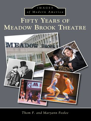 cover image of Fifty Years of Meadow Brook Theatre