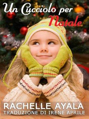 cover image of Un Cucciolo per Natale