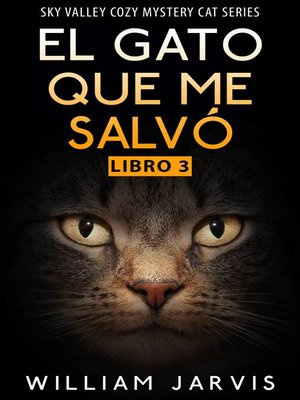 cover image of El Gato que me Salvó