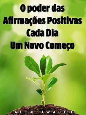 cover image of O poder das Afirmações Positivas