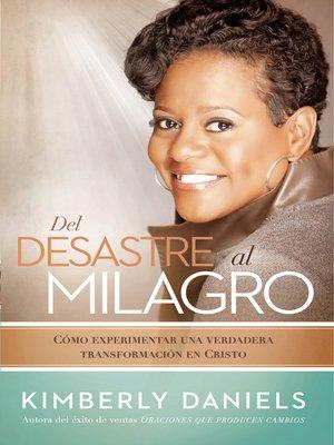 cover image of Del desastre al milagro