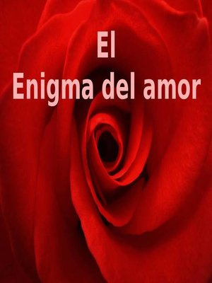 cover image of El enigma del amor