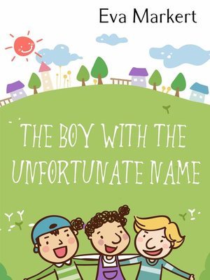 cover image of The Boy with the Unfortunate Name