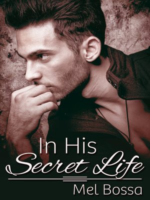 cover image of In His Secret Life