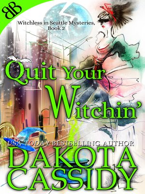 cover image of Quit Your Witchin'