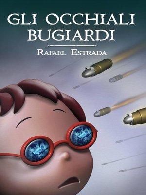 cover image of Gli Occhiali Bugiardi