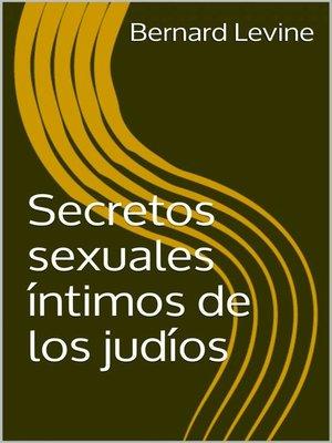 cover image of Secretos sexuales íntimos de los judíos