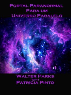 cover image of Portal Paranormal para um Universo Paralelo
