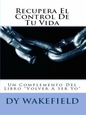 cover image of Recupera El Control De Tu Vida