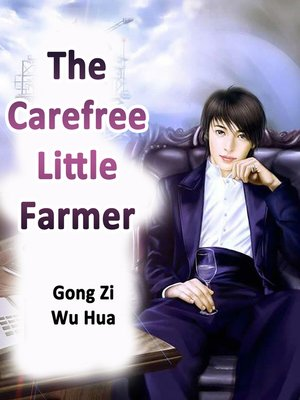 cover image of The Carefree Little Farmer