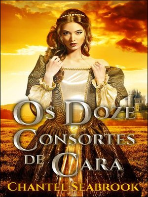 cover image of Os Doze Consortes de Cara