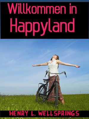 cover image of Willkommen in Happyland