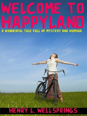 cover image of Welcome to Happyland