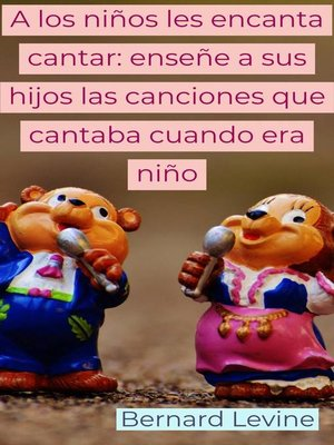 cover image of A los niños les encanta cantar