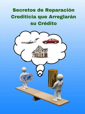 cover image of Secretos de Reparación Crediticia que Arreglarán su Crédito