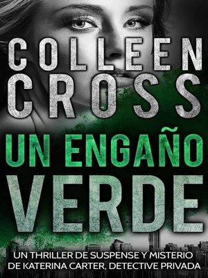 cover image of Un Engaño Verde