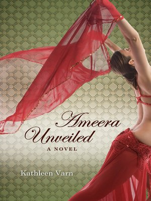 cover image of Ameera Unveiled