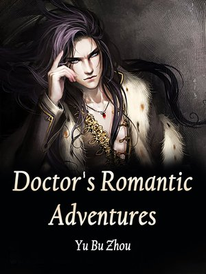 cover image of Doctor's Romantic Adventures