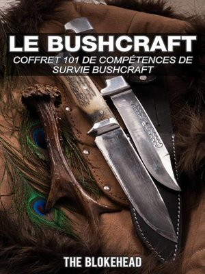 cover image of Le bushcraft