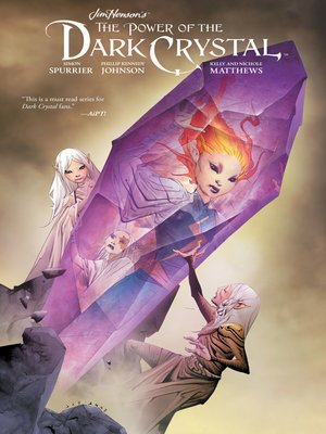 cover image of Jim Henson's the Power of the Dark Crystal, Volume 3
