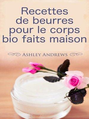 cover image of Recettes de beurres pour le corps bio faits maison