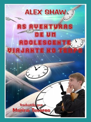 cover image of As Aventuras De Um Adolescente Viajante No Tempo