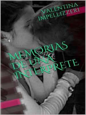 cover image of Memorias de una intérprete