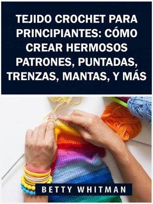 cover image of Tejido Crochet para principiantes