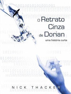 cover image of O Retrato Cinza de Dorian