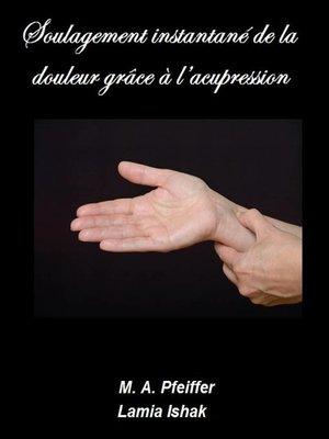 cover image of Soulagement instantané de la douleur grâce à l'acupression