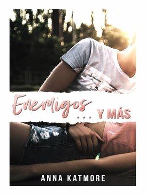 cover image of Enemigos ... y más
