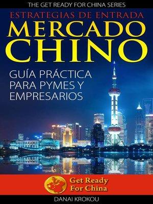 cover image of Estrategias de entrada al mercado chino