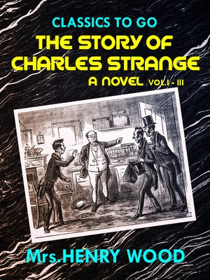 cover image of The Story of Charles Strange, Volumes 1-3
